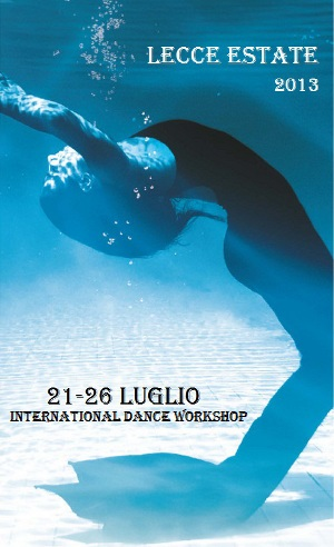 LECCE ESTATE 2013. INTERNATIONAL DANCE WORKSHOP