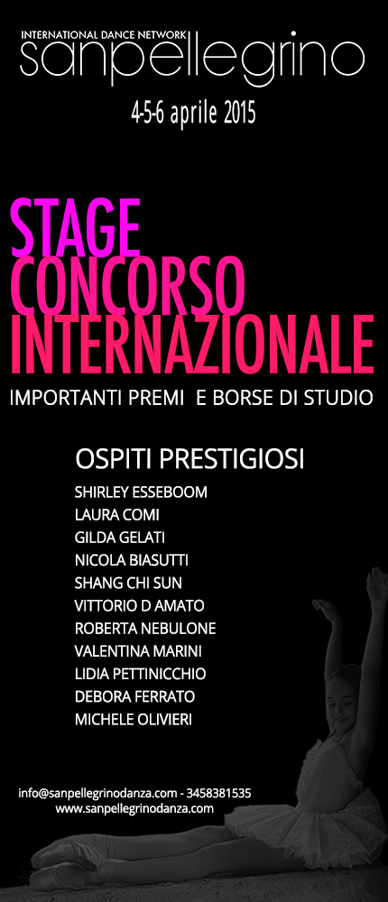 INTERNATIONAL DANCE NETWORK.Stage e Concorso  al Casino' delle Terme di San Pellegrino